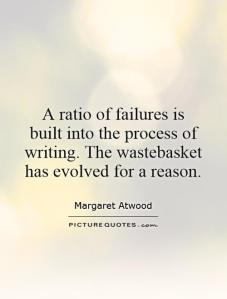 a-ratio-of-failures-is-built-into-the-process-of-writing-the-wastebasket-has-evolved-for-a-reason-quote-1